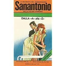 DALLA A ALLA Z. VOLUME 125 DI LE INCHIESTE DEL COMMISSARIO SANANTONIO