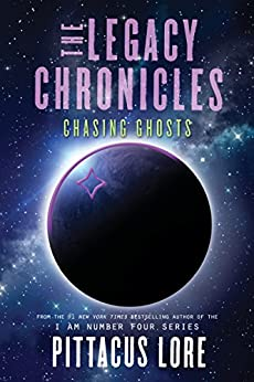 The Legacy Chronicles: Chasing Ghosts por Pittacus Lore epub