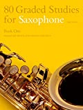 80 Graded Studies for Saxophone, Book 1