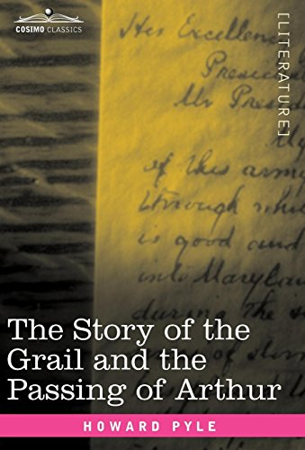 The Story of the Grail and the Passing of Arthur Cover Image