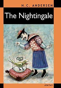 The Nightingale (Hans Christian Andersen Series Book 3) (English Edition) par [Andersen, Hans Christian]