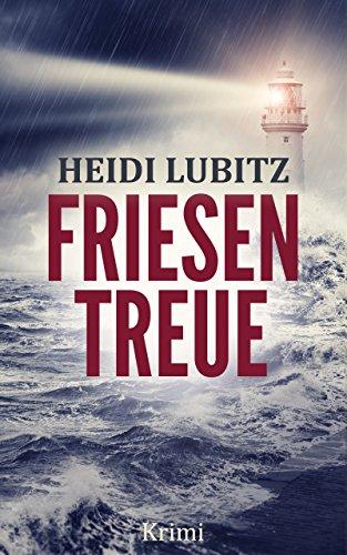 Buchseite und Rezensionen zu 'Friesentreue' von Heidi Lubitz