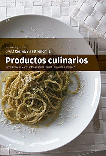 Productos culinarios (CFGM COCINA Y GASTRONOMIA) por M. Castelló, X. Gruber, J. Rodríguez D. Beltran