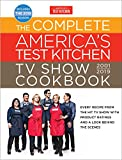 The Complete America's Test Kitchen TV Show Cookbook 2001 - 2019: Every Recipe from the Hit TV Show with Product Ratings and a Look Behind the Scenes (English Edition)