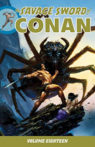 SAVAGE SWORD OF CONAN 18 (The Savage Sword of Conan)