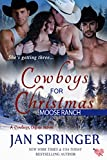 Cowboys for Christmas: Moose Ranch ~ A MFMM - Best Reviews Guide