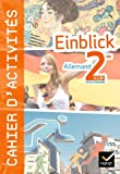 Einblick Allemand 2de éd 2010 - Cahier d'activités