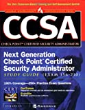 CCSA: Check Point Certified Security Administrator Study Guide (Certification Study Guides)