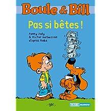 Boule et Bill, Tome 10 : Pas si bêtes !