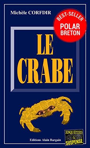 Le Crabe: Un thriller psychologique haletant