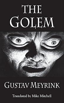 The Golem (Dedalus European Classics Book 0) by [Meyrink, Gustav]