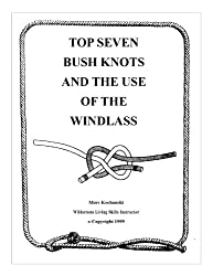 Top Seven Knots and the Use of the Windlass (English Edition)
