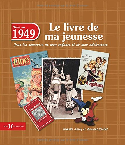 livre lire absolument 1949 le livre de ma jeunesse. Black Bedroom Furniture Sets. Home Design Ideas