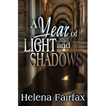 A Year of Light and Shadows
