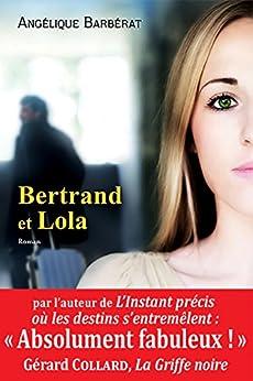 Bertrand et Lola par [Barbérat, Angélique]