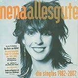 Songtexte von Nena - Alles Gute: Die Singles 1982-2002