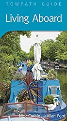 Living Aboard: Towpath Guide (Towpath Guides)
