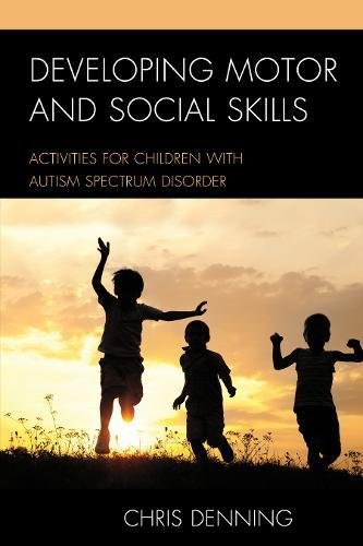 developing-motor-and-social-skills-activities-for-children-with-autism-spectrum-disorder
