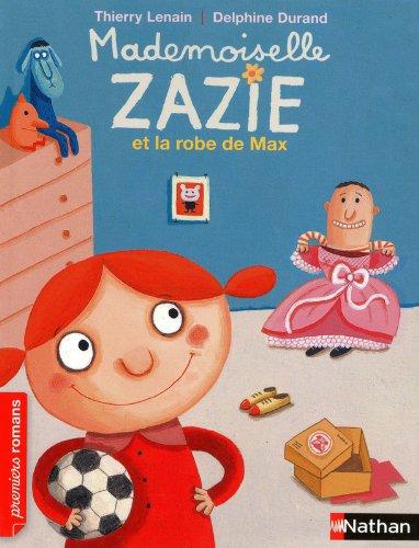 Mademoiselle Zazie et la robe de Max