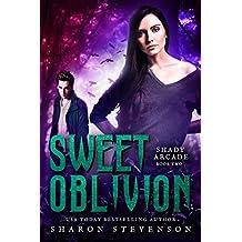 Sweet Oblivion (Shady Arcade Book 2)
