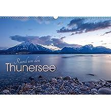 Rund um den ThunerseeCH-Version (Wandkalender 2018 DIN A3 quer): Die schönsten Wasserlandschaften und Bergpanoramen rund um den Thunersee ... [Apr 01, 2017] Weber - TIEFBLICKE.CH, Melanie