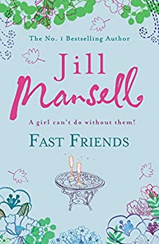 Fast Friends by [Mansell, Jill]