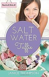 Salt Water Taffie (Boardwalk Brides) (Volume 1) by Janice Thompson (2016-07-07)