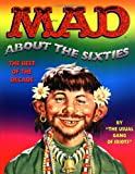 Mad about the Sixties: The Best of the Decade