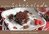 Köstliche Schokolade (Wandkalender 2017 DIN A3 quer): Schokolade ist einfach köstlich und versüßt unser Leben – jederzeit! (Monatskalender, 14 Seiten ) (CALVENDO Lifestyle)