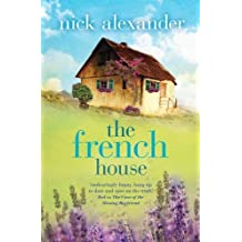 The French House by Nick Alexander (2014-06-01)