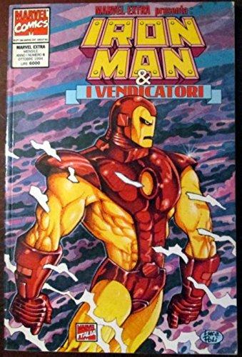 Iron Man & i vendicatori. N. 6. Ott. 1994