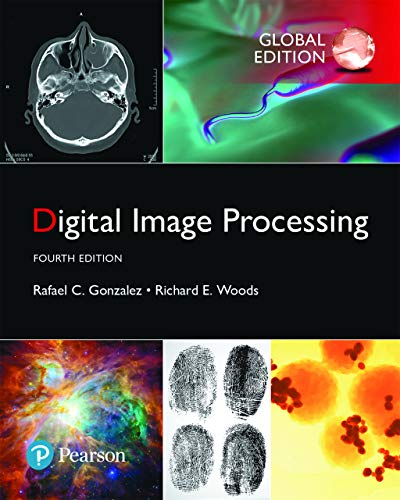 Digital Image Processing, Global Edition (English Edition)