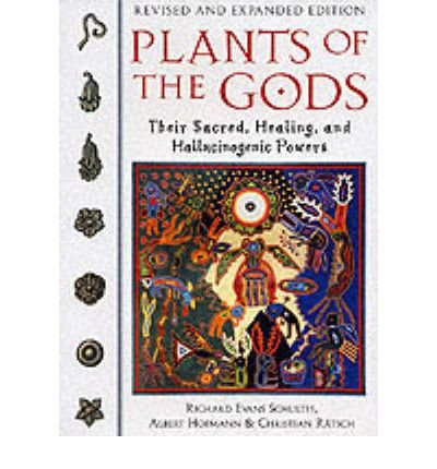 [ Plants of the Gods: Their Sacred, Healing, and Hallucinogenic Powers Schultes, Richard Evans ( Author ) ] { Paperback } 2001