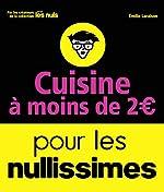Cuisine à moins de 2 euros pour les Nullissimes de Emilie LARAISON