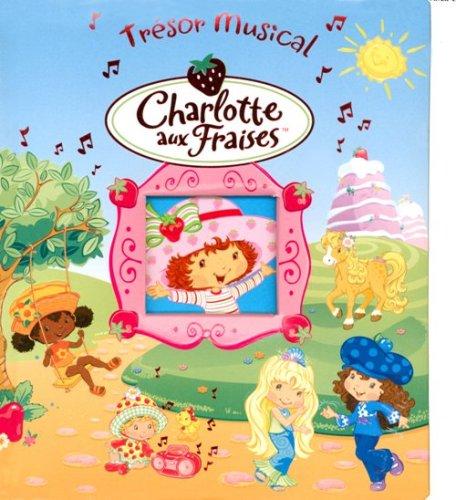 Charlotte aux Fraises : Trésor musical