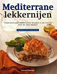 Mediterrane lekkernijen / druk 2: verukkelijke gerechten waarin u de smaak van de zon proeft