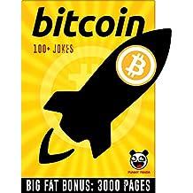 BITCOIN: 100+ Funny Cryptocurrency Jokes & Memes  + BIG FAT BONUS INSIDE (English Edition)