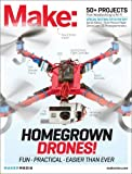 Make: Technology on Your Time Volume 37: Drones Take Off! by Maker Media, Inc (2014-01-31)