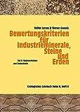 Bewertungskriterien für Industrieminerale, Steine und Erden / Naturwerksteine und Dachschiefer (Geologisches Jahrbuch Reihe H)