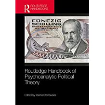 Routledge Handbook of Psychoanalytic Political Theory (English Edition)