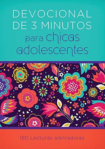 Devocionales de 3 Minutos Para Chicas Adolescentes: 180 Lecturas Alentadoras (3-minute Devotions) por Compiled By Barbour Staff