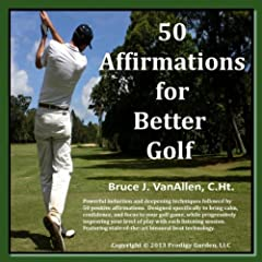 50 Affirmations for Better Golf