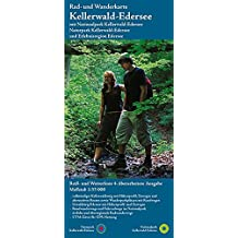 Kellerwald-Edersee: Rad- und Wanderkarte mit Nationalpark Kellerwald-Edersee und Naturpark (wetterfest)