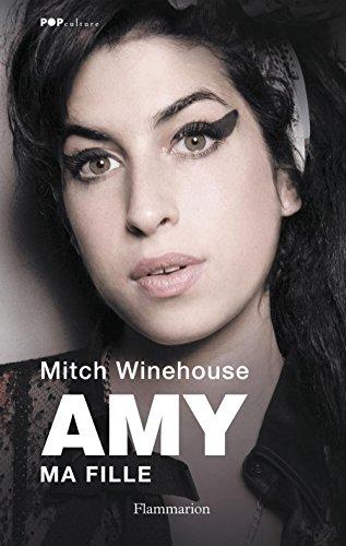 Amy, ma fille par Mitch Winehouse