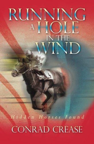 Running a Hole in the Wind: Hidden Horses Found por Conrad Crease