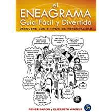 Eneagrama. El. Guía Fácil y Divertida: Descubre los 9 Tipos de Personalidad (