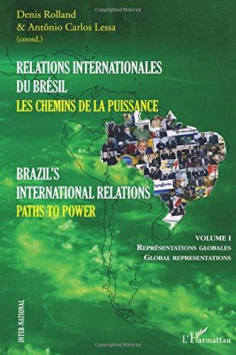 Relations internationales du Brésil : Les chemins de la puissance