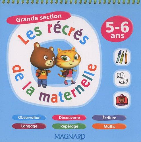 Les récrés de la maternelle : Grande section 5-6 ans