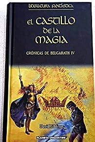 Crónicas De Belgarath III. El Castillo De La Magia par David Eddings