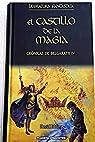 Crónicas De Belgarath III. El Castillo De La Magia par Eddings